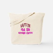 Kaitlyn - So Effing Cute Tote Bag