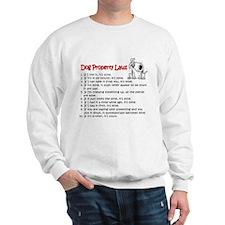Dog Property Laws Sweatshirt