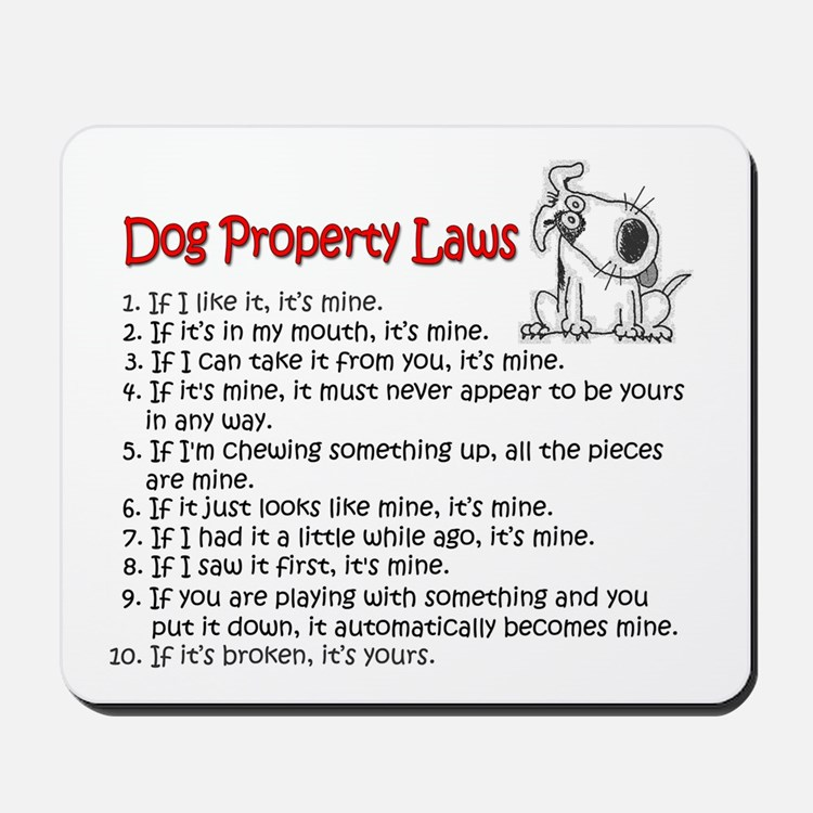 Dog Property Laws Mousepad