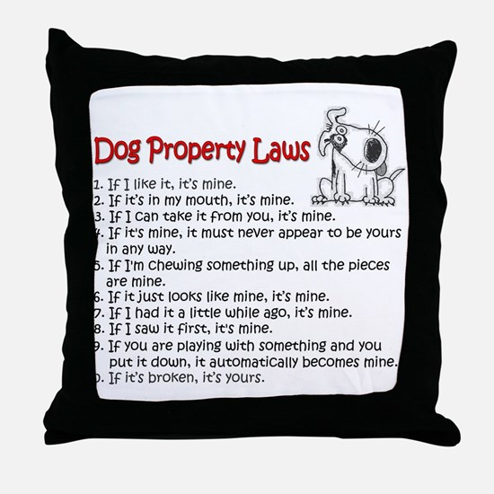 Dog Property Laws Throw Pillow