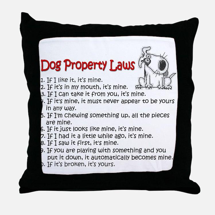 Dog Property Laws Throw Pillow