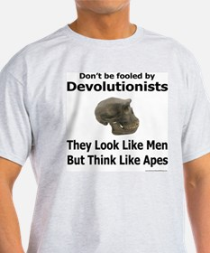 Don't be fooled by Devolutionists Ash Grey T-Shirt