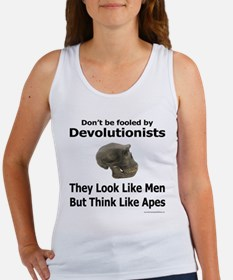 Don't be fooled by Devolutionists Women's Tank Top
