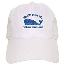 You'll Miss Whales Baseball Cap