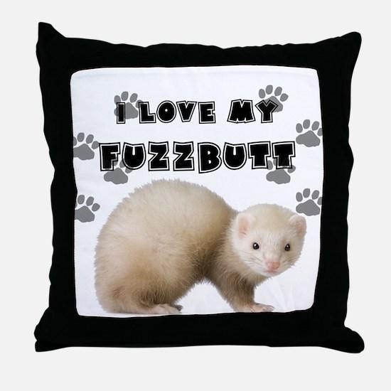 I love my fuzzbutt. Throw Pillow
