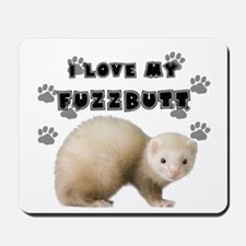 I love my fuzzbutt. Mousepad