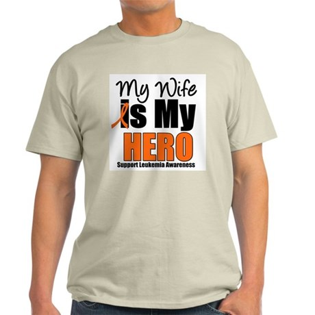 Leukemia Hero (Wife) Light T-Shirt