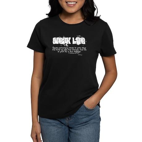 Speak Life Women's Dark T-Shirt