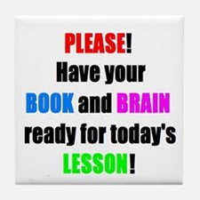 Have your BOOK and BRAIN read Tile Coaster