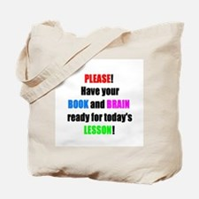 Have your BOOK and BRAIN read Tote Bag