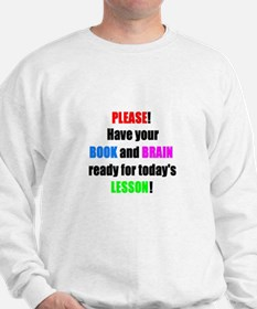 Have your BOOK and BRAIN read Sweatshirt
