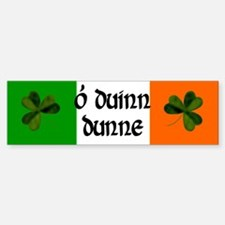 Dunne in Irish & English Bumper Bumper Bumper Sticker