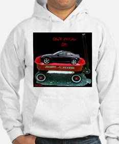 Can't Afford Gas Hoodie