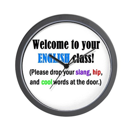 WELCOME to ENGLISH Please Lea Wall Clock