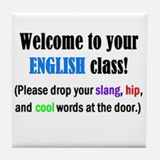 WELCOME to ENGLISH Please Lea Tile Coaster