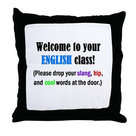 WELCOME to ENGLISH Please Lea Throw Pillow