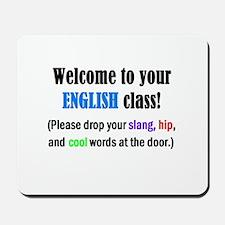 WELCOME to ENGLISH Please Lea Mousepad