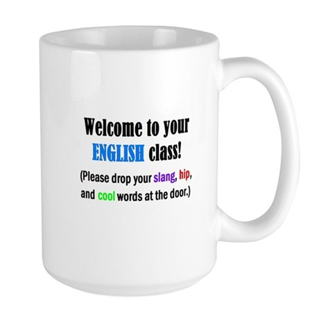 WELCOME to ENGLISH Please Lea Large Mug