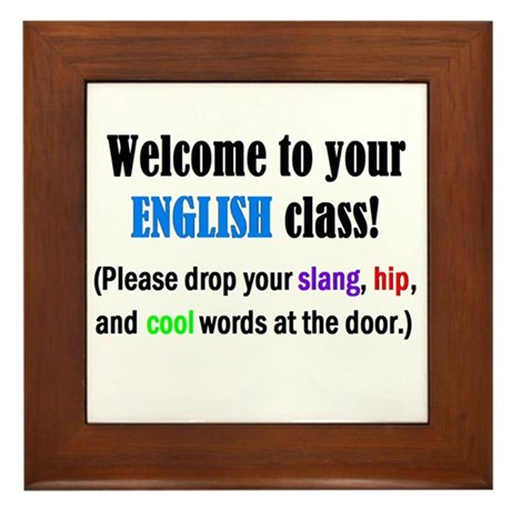 WELCOME to ENGLISH Please Lea Framed Tile