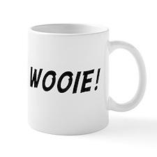 Wow ah wooie! Mug