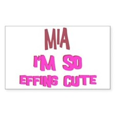 Mia - So Effing Cute Rectangle Decal