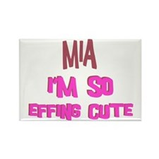 Mia - So Effing Cute Rectangle Magnet