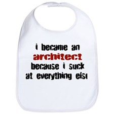 Architect Suck at Everything Bib