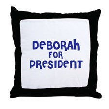 Deborah for President Throw Pillow