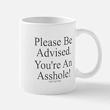 Please Be Advised Mug