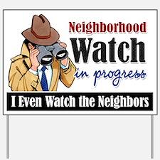 Neighborhood Watch Yard Sign
