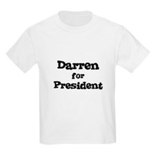 Darren for President Kids T-Shirt