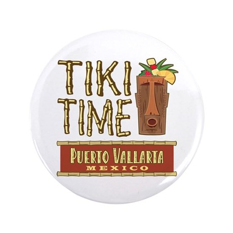 """Puerto Vallarta Tiki Time - 3.5"""" Button"""
