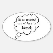"""""""Breaking Out March"""" Oval Decal"""