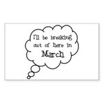 """Breaking Out March"" Rectangle Sticker"