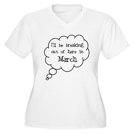 """Breaking Out March"" Women's Plus Size V-Neck T-Sh"
