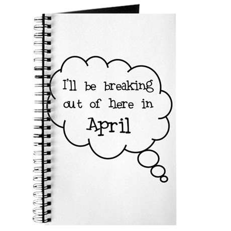 """Breaking Out April"" Journal"