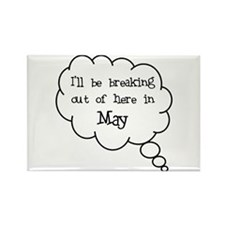 """Breaking Out May"" Rectangle Magnet"