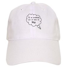 """Breaking Out May"" Baseball Cap"