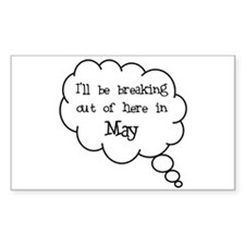 """Breaking Out May"" Rectangle Decal"