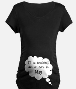 """Breaking Out May"" T-Shirt"
