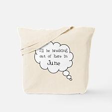 """Breaking Out June"" Tote Bag"