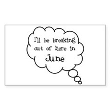 """""""Breaking Out June"""" Rectangle Decal"""