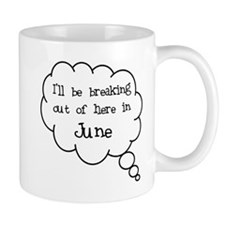 """Breaking Out June"" Mug"