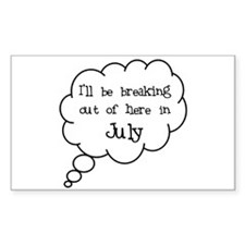 """""""Breaking Out July"""" Rectangle Decal"""