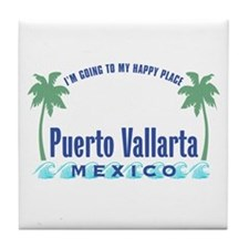 Puerto Vallarta Happy Place - Tile Coaster
