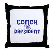 Conor for President Throw Pillow