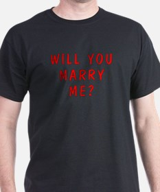 Will You Marry Me T-Shirt