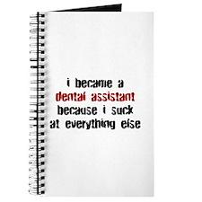 Dental Asst Suck at Everything Journal