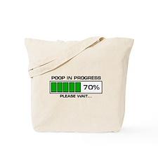 Poop In Progress Tote Bag