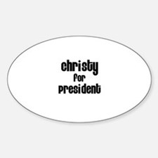 Christy for President Oval Decal